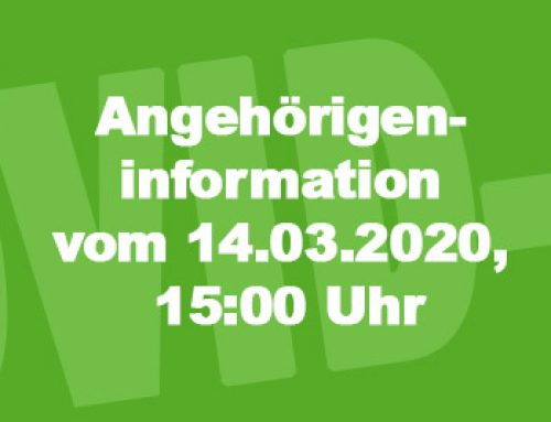 Angehörigeninformation vom 14.03.2020, 15:00 Uhr